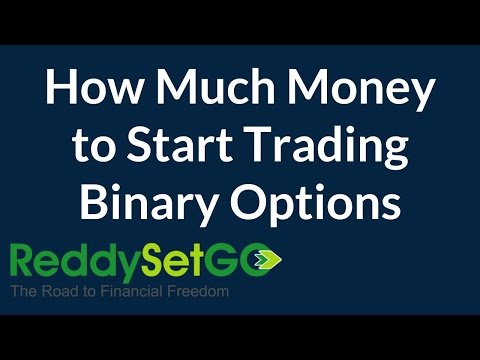 How Much Money to Start Trading Binary Options