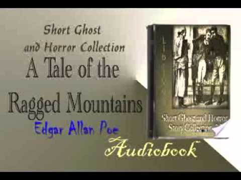 A Tale of the Ragged Mountains Edgar Allan Poe Audiobook