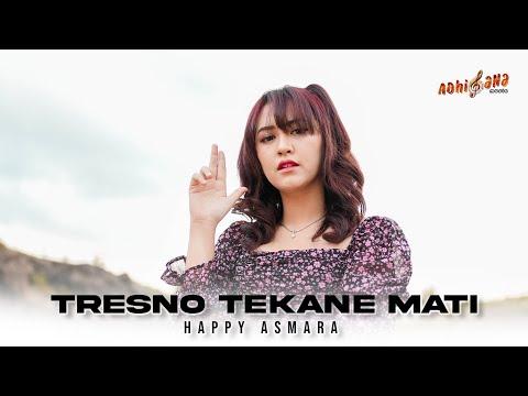 Download Lagu Happy Asmara Tresno Tekane Mati Mp3