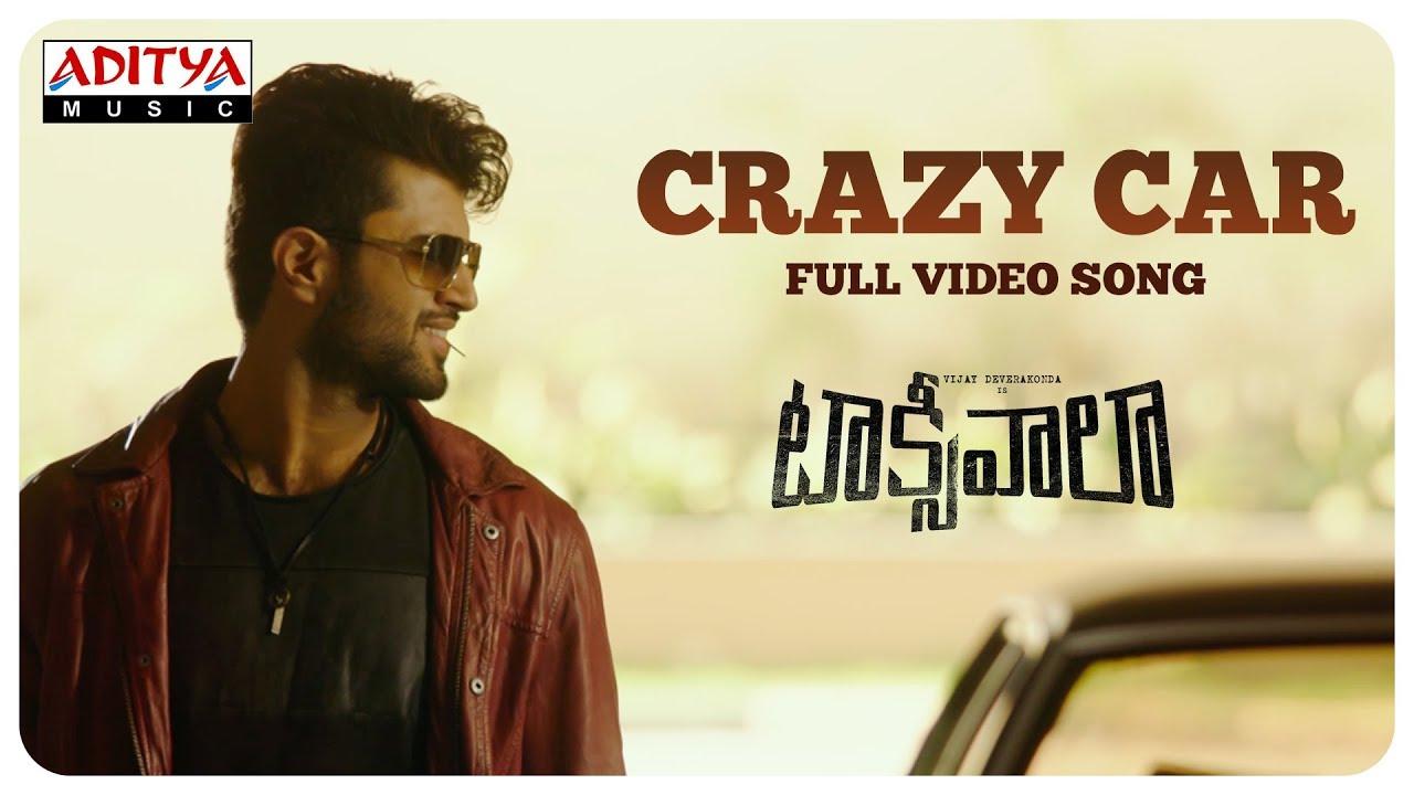 Crazy Car Full Video Song || Taxiwaala Video Songs || Vijay Deverakonda, Priyanka Jawalkar