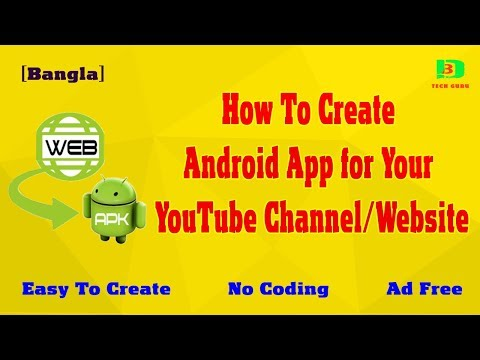 How To Create Android App for Your YouTube Channel Or Website [Bangla]
