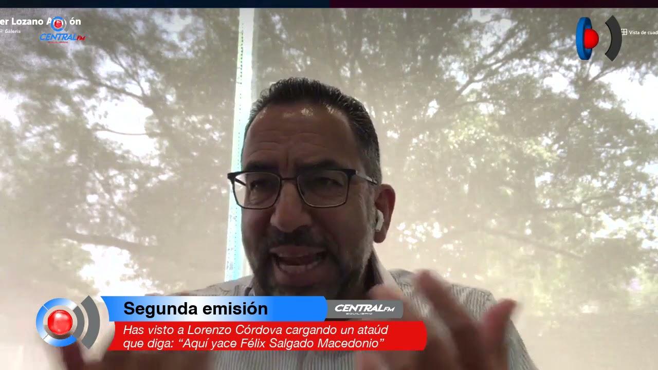 """Has visto a Lorenzo Córdova cargando un ataúd que diga: """"Aquí yace Félix Salgado Macedonio"""""""