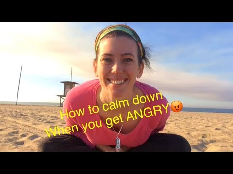 How to Calm Down When You Get ANGRY