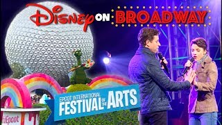 Epcot International Festival of the Arts- Disney on Broadway!