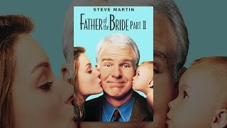Download Father of The Bride Part II Video