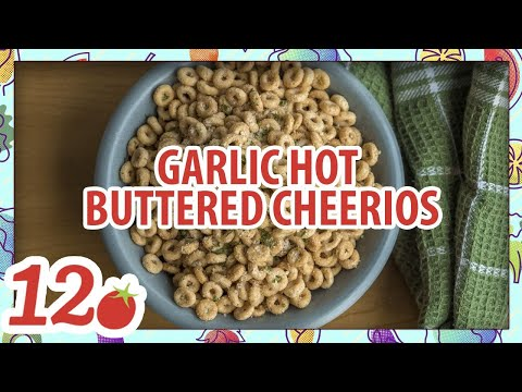 How To Make: Garlic Hot Buttered Cheerios
