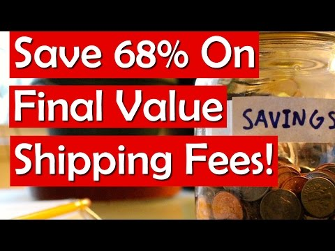 Ebay Final Value Fee on Shipping - Save 68% on Shipping Fees!