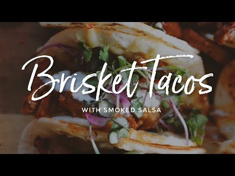 Brisket Tacos with Smoked Salsa