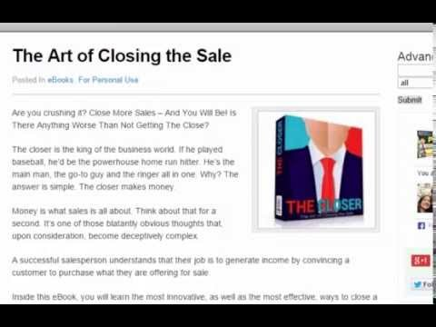 The Art of Closing The Sale - How To Close More Sales For Your Business