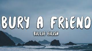 Billie Eilish  Bury A Friend Lyrics