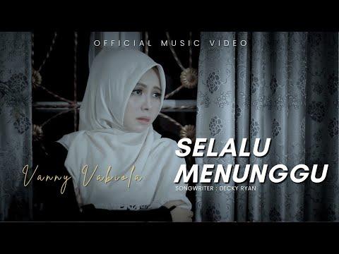 Download Lagu Vanny Vabiola Selalu Menunggu Mp3