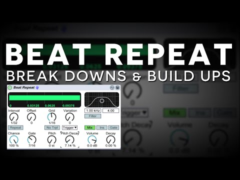 Ableton Tutorial: Beat Repeat Build Ups & Break Downs