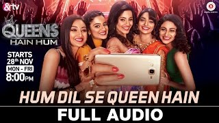 Queens Hain Hum - Theme Song - Hum Dil Se Queen Hain