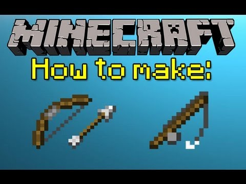 MINECRAFT HOW TO MAKE A BOW, ARROWS, AND FISHING ROD