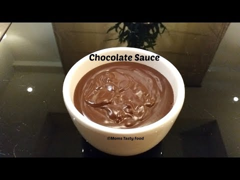 Chocolate Sauce || How to Make Chocolate Sauce || Easy Homemade Chocolate Sauce || Moms Tasty Food