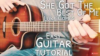 She Got The Best Of Me Luke Combs Guitar Tutorial // She Got The Best Of Me Guitar Lesson