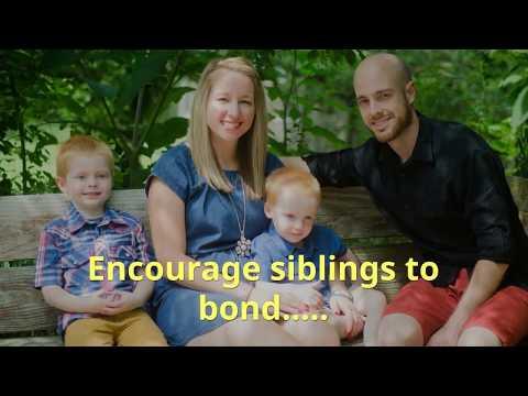 Encourage siblings to  bond