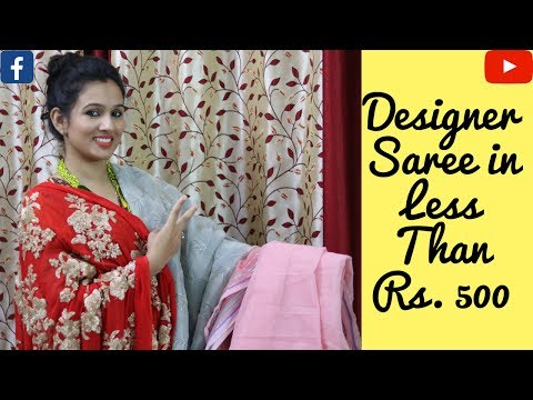 Make Your Own Designer Saree In Less Than Rs. 500