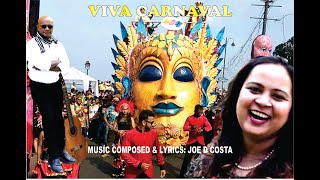 "GOA CARNIVAL OFFICIAL SONG OF 2017 with Sonia Shirsat ""VIVA CARNIVAL (KAIBORO DIS)"