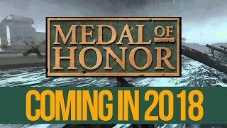 Medal of Honor Coming 2018! (Prediction)