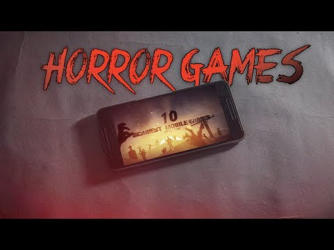 10 Scariest (Horror) Mobile Games of All Time