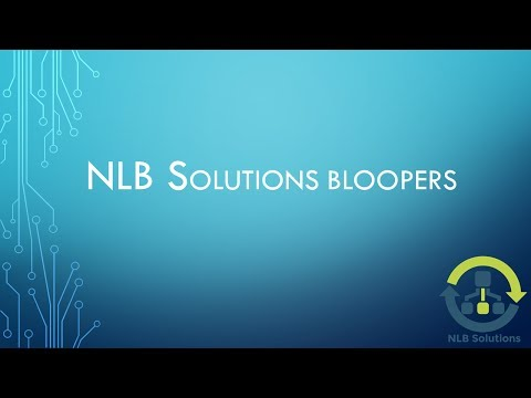 NLB Solutions Bloopers