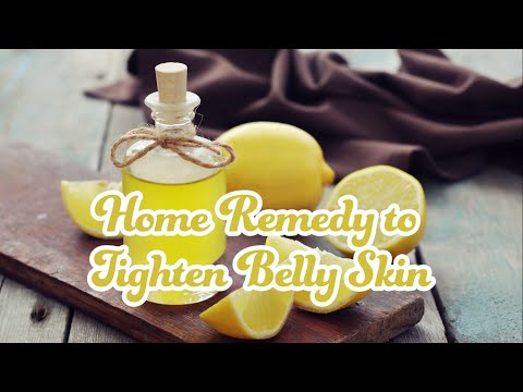 Home Remedy to Tighten Belly Skin