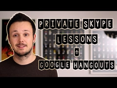 Private Skype Lessons & Google Hangouts & More for Patrons