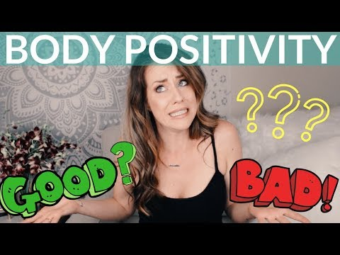 Body Positivity Movement (And How It Can Be Negative)