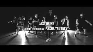 """last Drink"" Choreography By Pasha Trutnev 