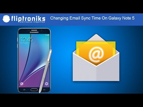Samsung Galaxy Note 5: How To Change Email Sync Frequency - Fliptroniks.com