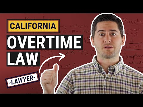 CA Overtime Law Explained by an Employment Lawyer