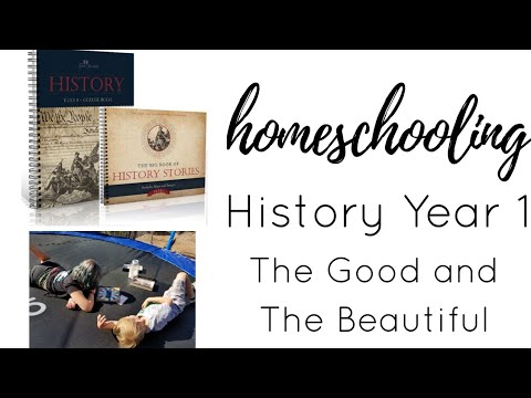 The Good and The Beautiful : History Year 1 || Review & Flip Through