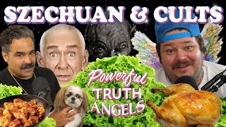 SZECHUAN AND CULTS | Powerful Truth Angels | EP 6