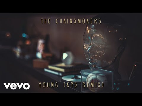The Chainsmokers - Young (K?D Remix - Audio)