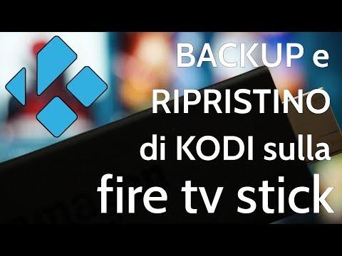Backup e ripristino di KODI sulla Fire TV Stick