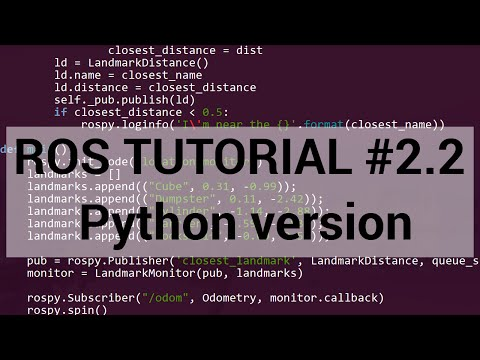 ROS tutorial #2.2: Python walkthrough of publisher/subscriber lab
