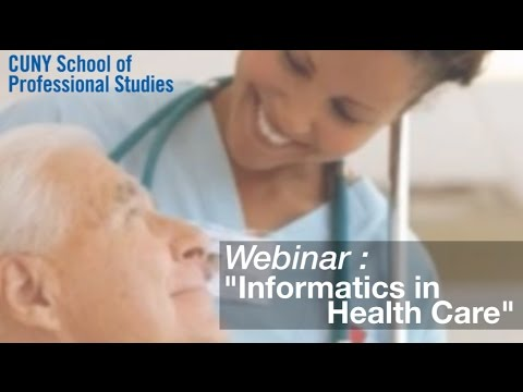 Nursing Webinar: Informatics in a Connected Health Care Environment