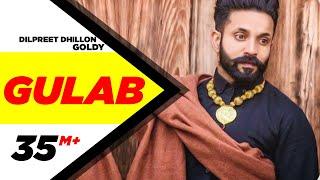 Gulab (Full Song) - Dilpreet Dhillon ft. Goldy Desi Crew | Latest Punjabi Songs 2015 | Speed Records