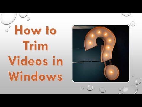 Trim Videos in Windows 10
