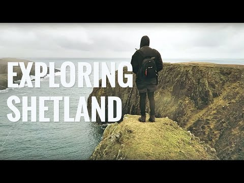 Exploring the Shetland Islands