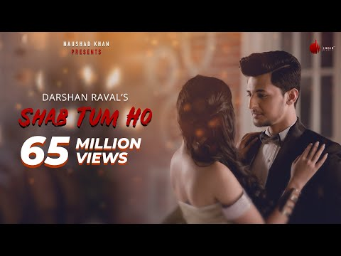 Xxx Mp4 Shab Tum Ho Latest Hit Song 2018 Darshan Raval Sayeed Quadri Indie Music Label 3gp Sex