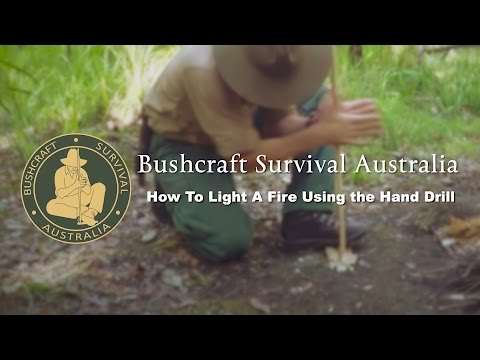 Bushcraft Survival Australia - How To Light A Fire Using the Hand Drill