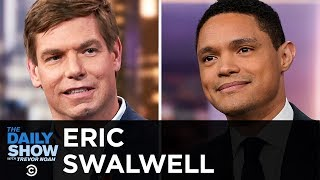 Eric Swalwell - Running for President and Bringing Hope to Places That Need It   The Daily Show