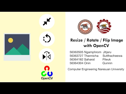 OpenCV Tutorial : Resize / Rotate / Flip Image