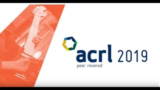 ACRL 2019 Wrap-Up Video