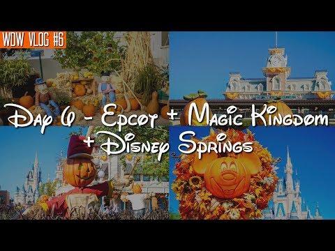 Walt Disney World Vlog: Day 6 - Epcot + Magic Kingdom + Disney Springs | October 2017