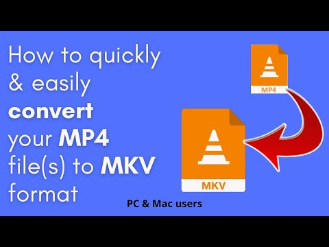 How to convert MP4 to MKV