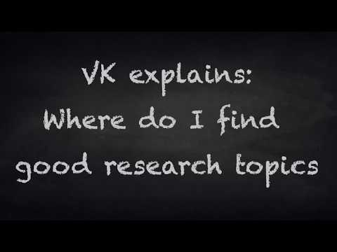 VK explains: How to find a research topic?