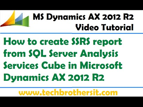 45-How to create SSRS report from SQL Server Analysis Services Cube in Microsoft Dynamics AX 2012 R2